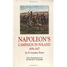 Napoleon's Campaign In Poland 1806-1807 (Greenhill Military Paperbacks)