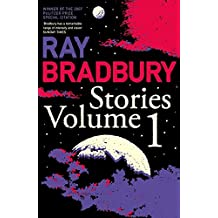 Ray Bradbury Stories Volume 1: v. 1