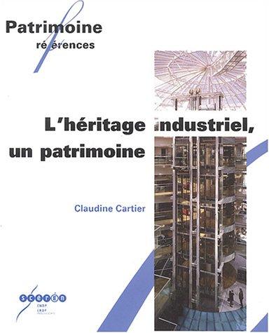 L'hritage industriel, un patrimoine
