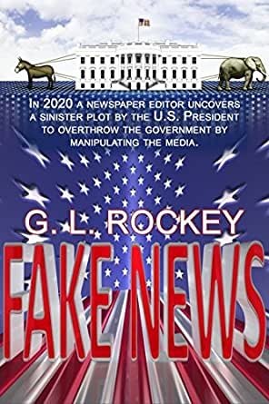 Fake News eBook: G L  Rockey: Amazon in: Kindle Store