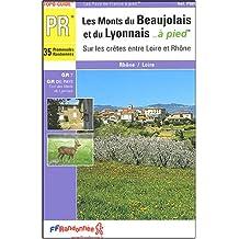 Les Monts du Beaujolais et du Lyonnais à pied : Sur les crêtes entre Loire et Rhône
