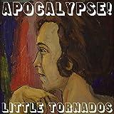 Little Tornados: Apocalypse! (Audio CD)