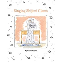 Singing Shijimi Clams