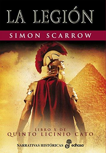La Legión (X) (Cato y Macro nº 10) eBook: Scarrow, Simon, Batista ...