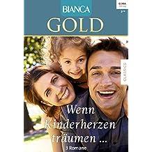 Happy End für drei (Bianca Gold 45)