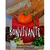 Bonvivants: Eine Kurzgeschichte für Horror-Gourmets