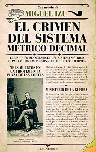 El crimen del sistema métrico decimal (Novela)