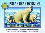 Polar Bear Horizon - a Smithsonian Oceanic Collection Book (Mini book) by Janet Halfmann (2006-04-01)