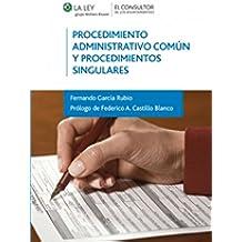 Procedimiento Administrativo Común y Procedimientos Singulares