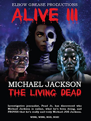 Alive 3 Michael Jackson The Living Dead Cover