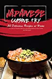 Japanese Cuisine Try 30 Delicious Recipes at Home: A Guide to Prepare Delicious and Filling Meals for the Family! (English Edition)