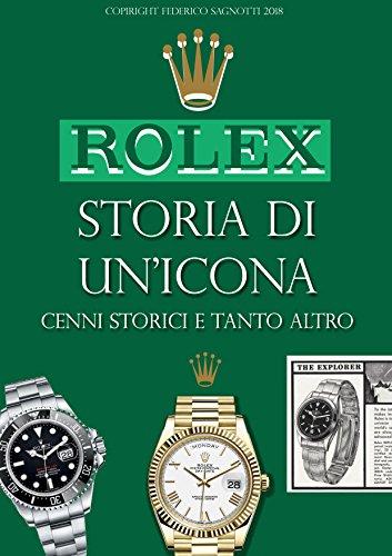 ROLEX storia di un'icona: Orologi di lusso - macchine del tempo - tutto su...