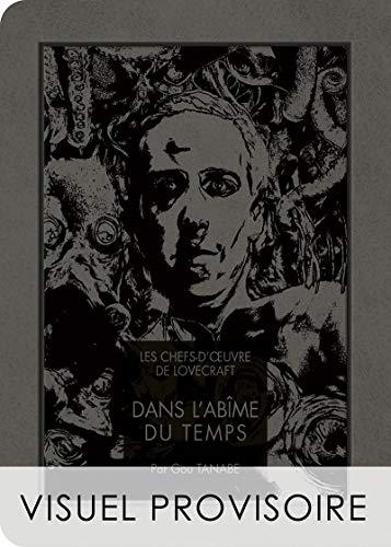 Les chefs d'oeuvre de Lovecraft - Dans l'Abîme du temps