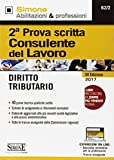 Scarica Libro Consulente del lavoro 2ª prova scritta Diritto tributario Con espansioni on line (PDF,EPUB,MOBI) Online Italiano Gratis