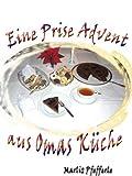 Eine Prise Advent aus Omas Küche