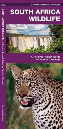 South Africa Wildlife: A Folding Pocket Guide to Familiar Animals (A Pocket Naturalist Guide) por James Kavanagh, Waterford Press