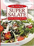 Dr.Oetker Super Salate - Frisch,knackig & deftig