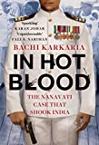 #5: In Hot Blood: The Nanavati Case That Shook India