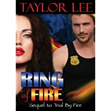 Ring of Fire: Sizzling Romantic Suspense (All Fired Up Series Book 4) (English Edition)