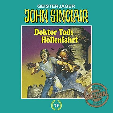 Doktor Tods Höllenfahrt (John Sinclair - Tonstudio Braun Klassiker 75)