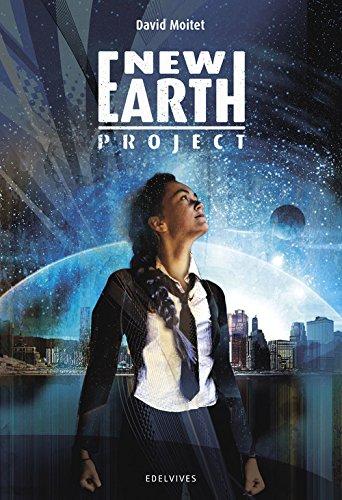 New Earth Project (Colección Juvenil) por David Moitet