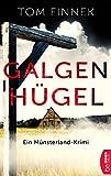 Image of Galgenhügel: Ein Münsterland-Krimi. Der erste Fall für Tenbrink und Bertram (Münsterland-Reihe)