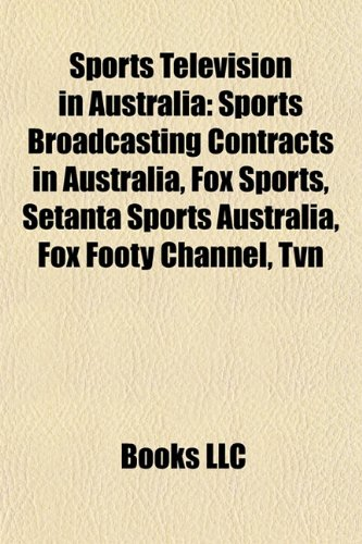 sports-television-in-australia-sports-broadcasting-contracts-in-australia-fox-sports-setanta-sports-