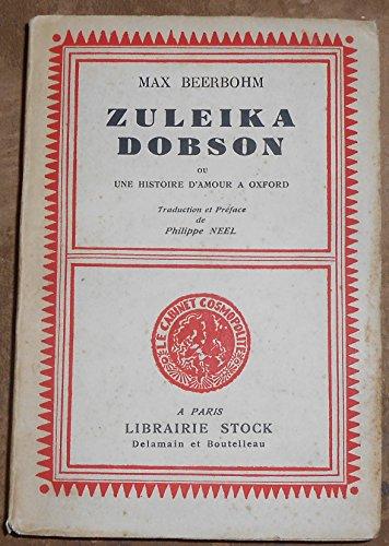 Zuleika Dobson ou Une Histoire d'Amour à Oxford - Max Beerbohm - Librairie Stock, Delamain et Boutelleau