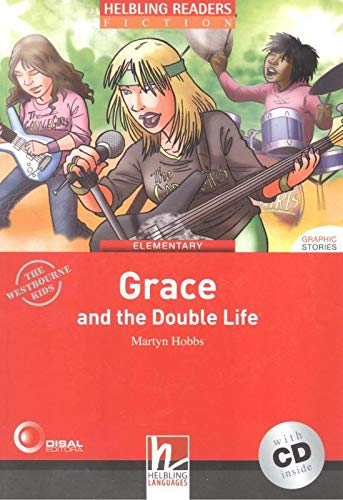 Grace and the Double Life. Livello 3 (A2). Con CD Audio