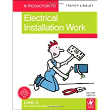 Introduction to Electrical Installation Work, Level 2: City & Guilds 2330 Technical Certificate