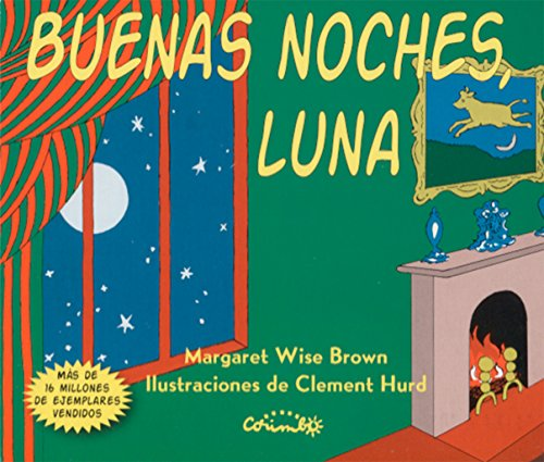 Buenas noches, Luna (Albumes ilustrados) por MARGARET WISR BROWN epub