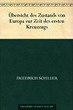 Übersicht des Zustands von Europa zur Zeit des ersten Kreuzzugs