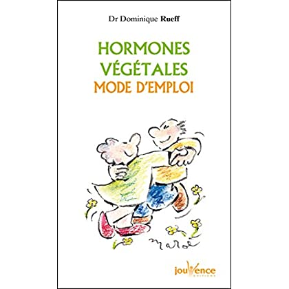 Hormones végétales mode d'emploi (Jouvence t. 48)