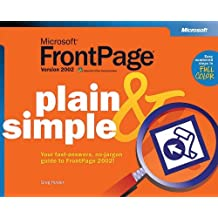 Microsoft® FrontPage® Version 2002 Plain & Simple