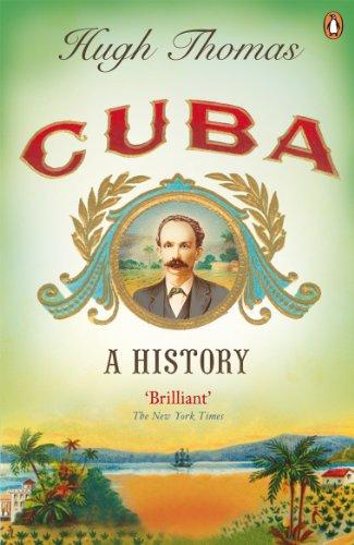 Cuba: A History (English Edition)