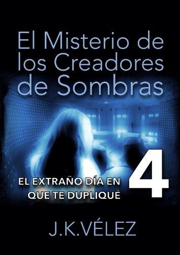 El misterio de los creadores de sombras, Parte 4 de 6