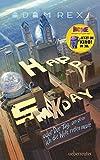 Happy Smekday: oder: Der Tag