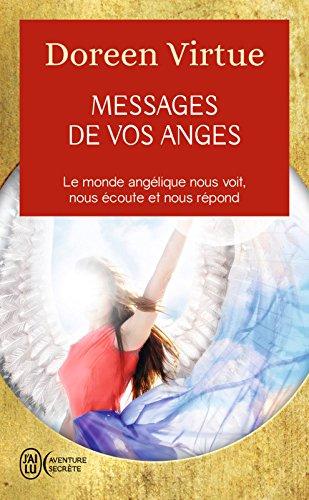 Messages de vos anges (J'ai lu Aventure secrète t. 10822) par Doreen Virtue