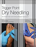Image de Trigger Point Dry Needling E-Book: An Evidence and Clinical-Based Approach