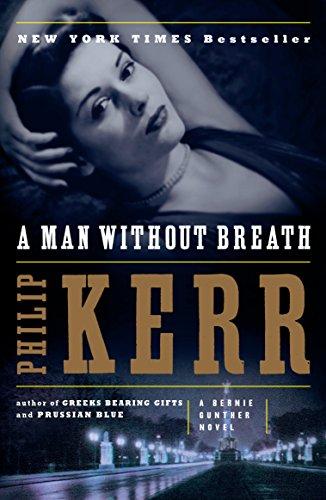 A Man Without Breath (Bernie Gunther)
