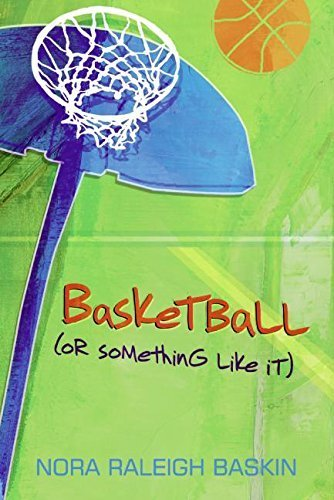 Basketball (or Something Like It) by Nora Raleigh Baskin (2007-01-30) par Nora Raleigh Baskin