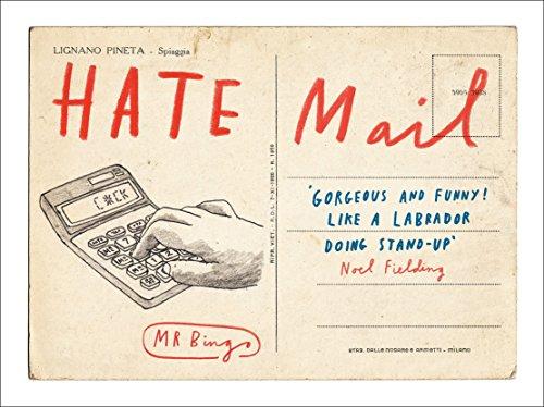 Hate Mail par Mr Bingo