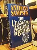 The Changing Anatomy of Britain