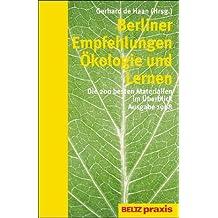 Berliner Empfehlungen, Ökologie und Lernen, Ausgabe 1998