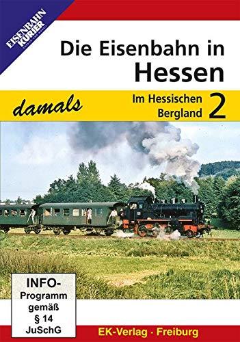 Preisvergleich Produktbild Die Eisenbahn in Hessen 2 - Im Hessischen Bergland