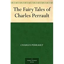 The Fairy Tales of Charles Perrault (English Edition)