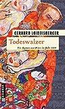 Todeswalzer (Historische Romane im GMEINER-Verlag)