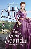 First Comes Scandal: A Bridgerton Prequel - Julia Quinn