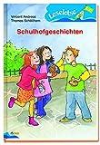 Schulhofgeschichten: Leselotse - 2 - Lesestufe (Nelson Leselotse) - Vincent Andreas, Thomas Schöllhorn