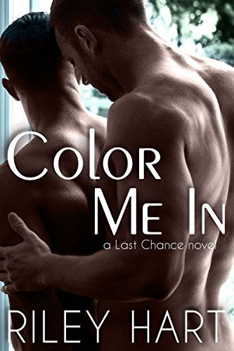 Color Me In (Last Chance Book 2)